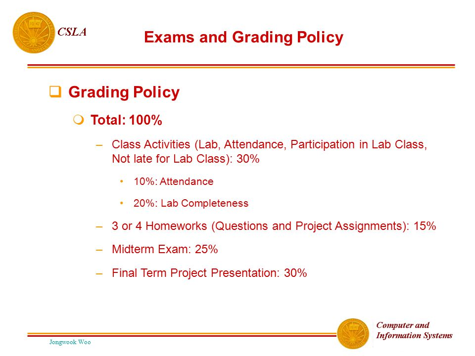 Exams and Grading Policy