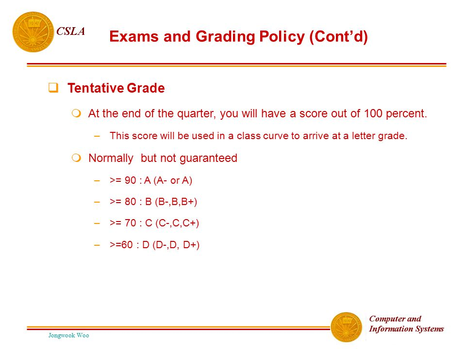 Exams and Grading Policy (Cont'd)