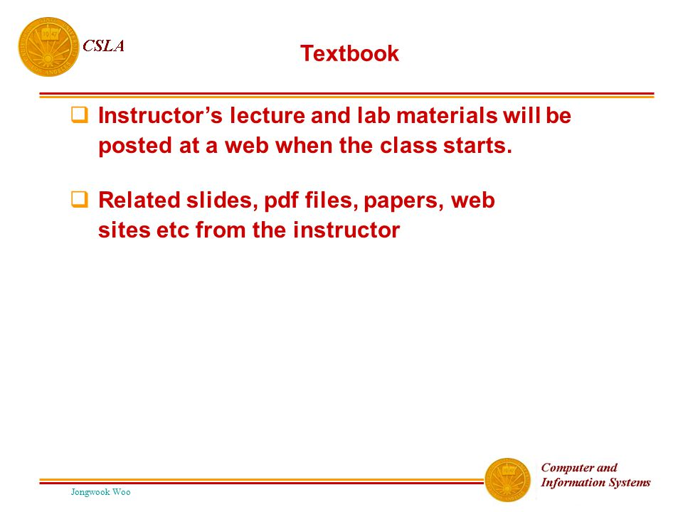 Related slides, pdf files, papers, web sites etc from the instructor