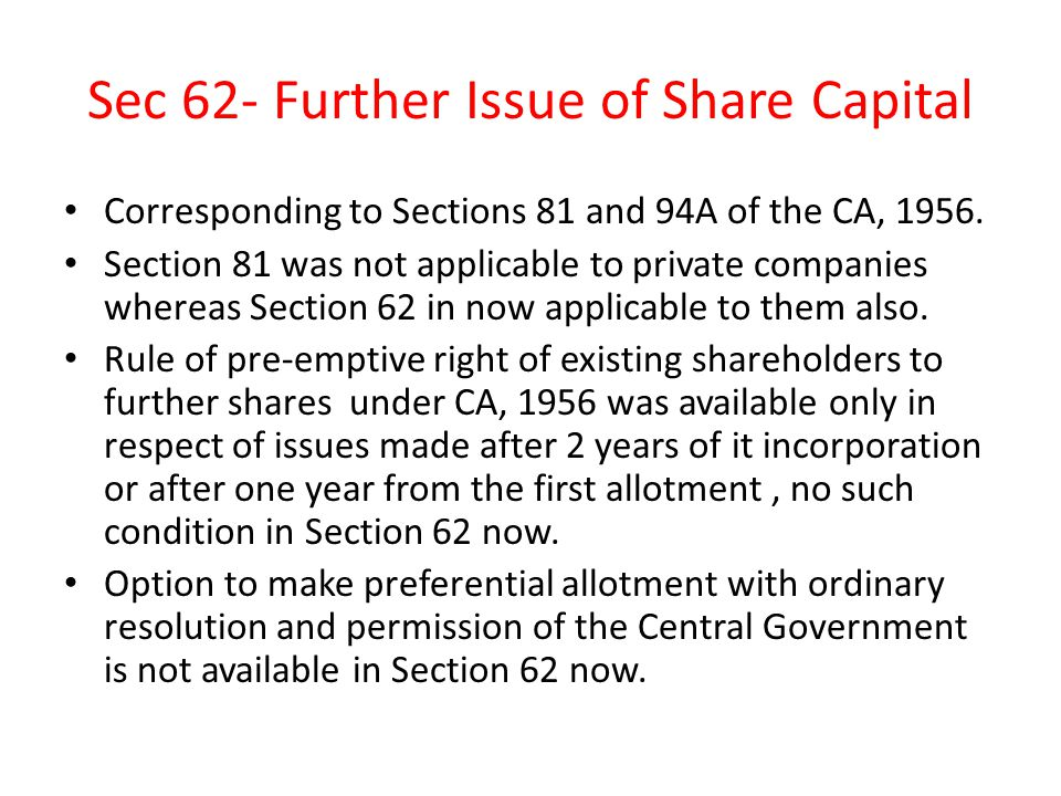 Sec 62- Further Issue of Share Capital