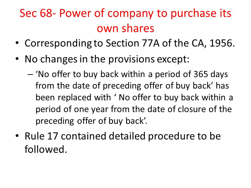 Sec 68- Power of company to purchase its own shares
