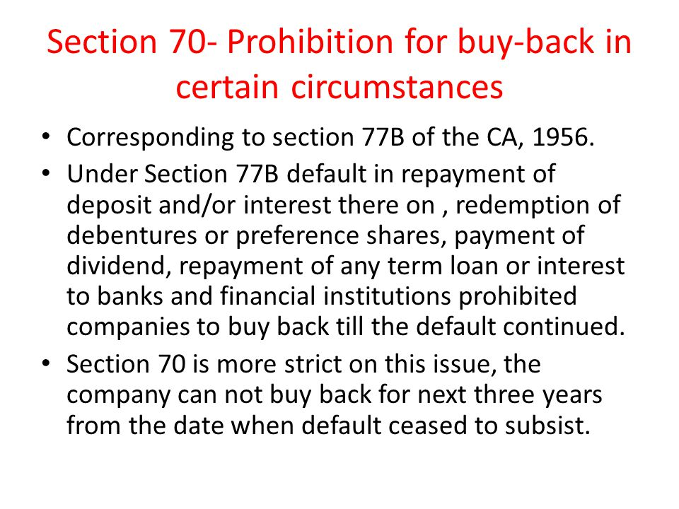 Section 70- Prohibition for buy-back in certain circumstances