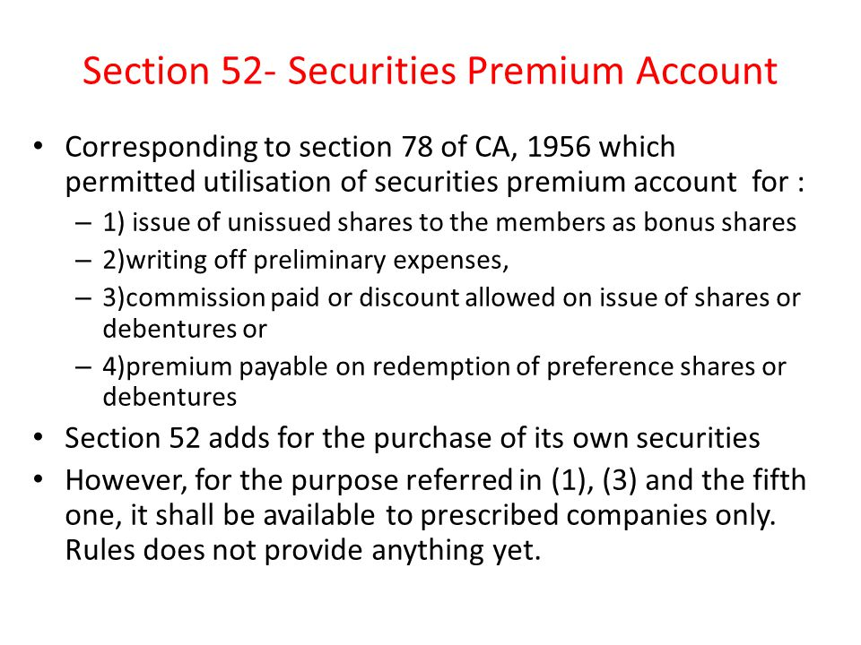 Section 52- Securities Premium Account