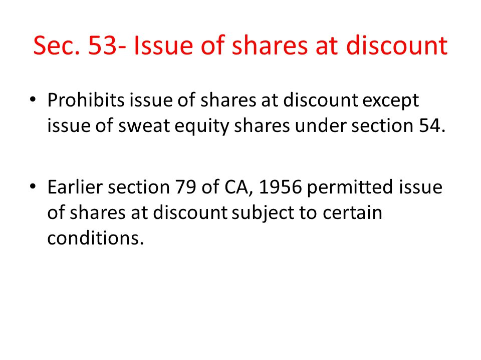 Sec. 53- Issue of shares at discount