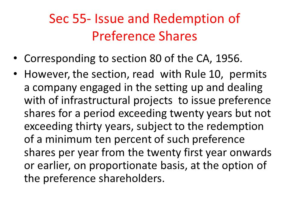 Sec 55- Issue and Redemption of Preference Shares