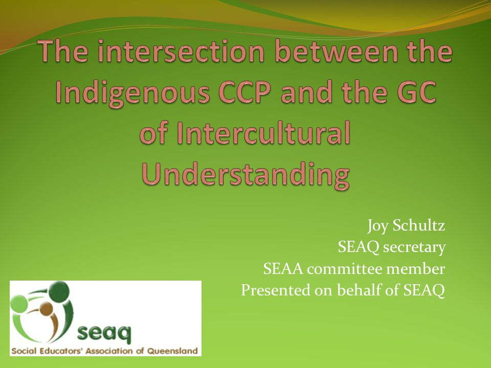 The intersection between the Indigenous CCP and the GC of Intercultural Understanding