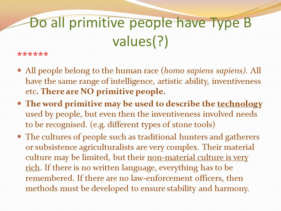 Do all primitive people have Type B values( )