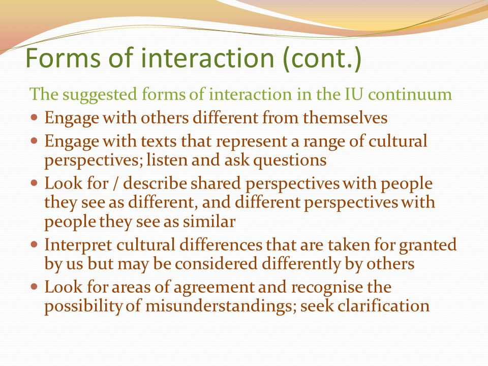 Forms of interaction (cont.)