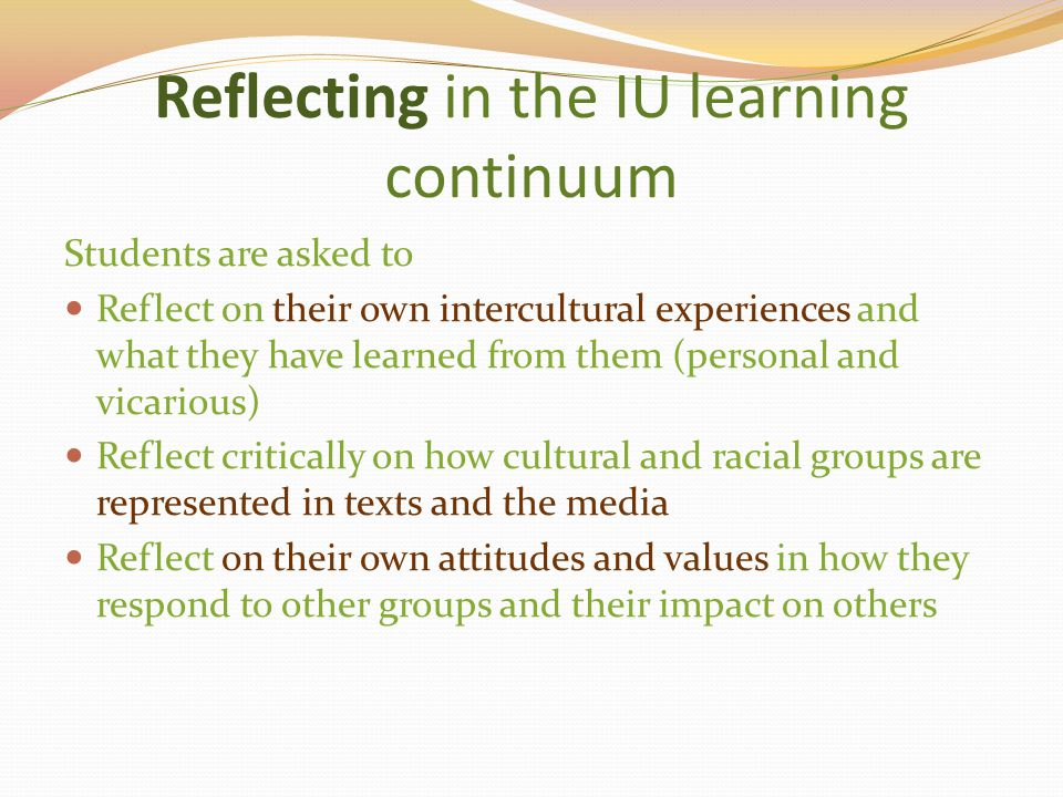 Reflecting in the IU learning continuum