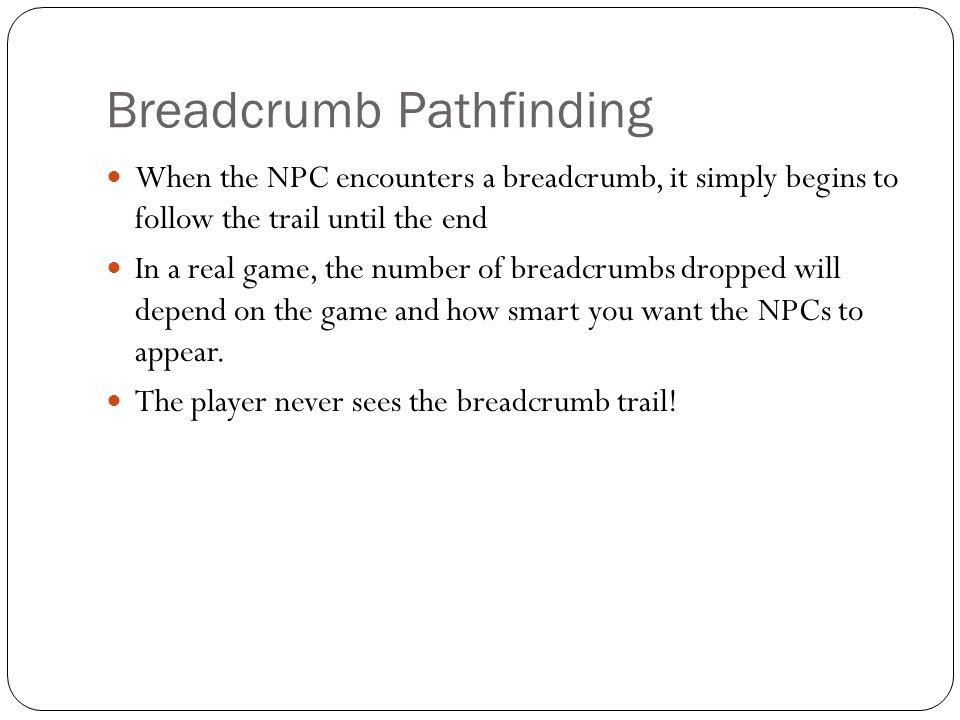 Breadcrumb Pathfinding