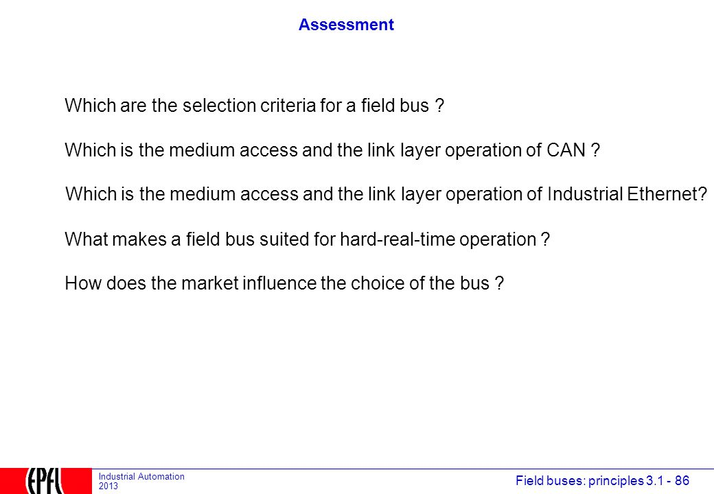 Which are the selection criteria for a field bus