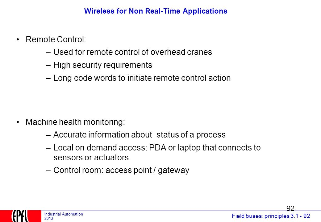 Wireless for Non Real-Time Applications
