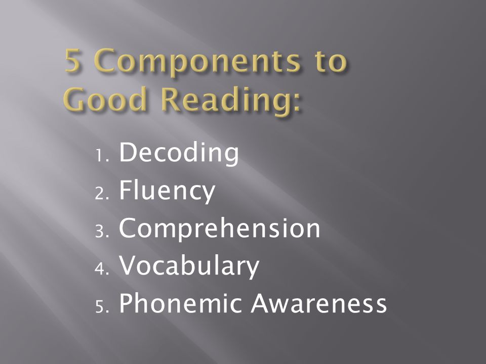 5 Components to Good Reading: