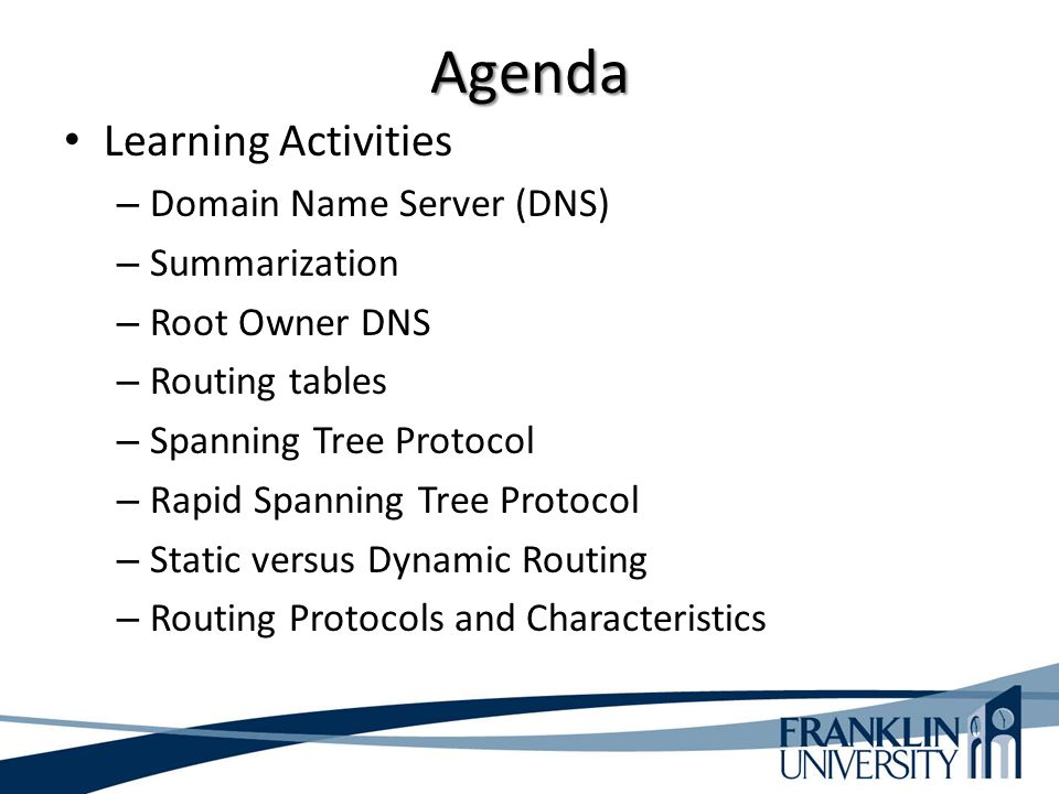 Agenda Learning Activities Domain Name Server (DNS) Summarization