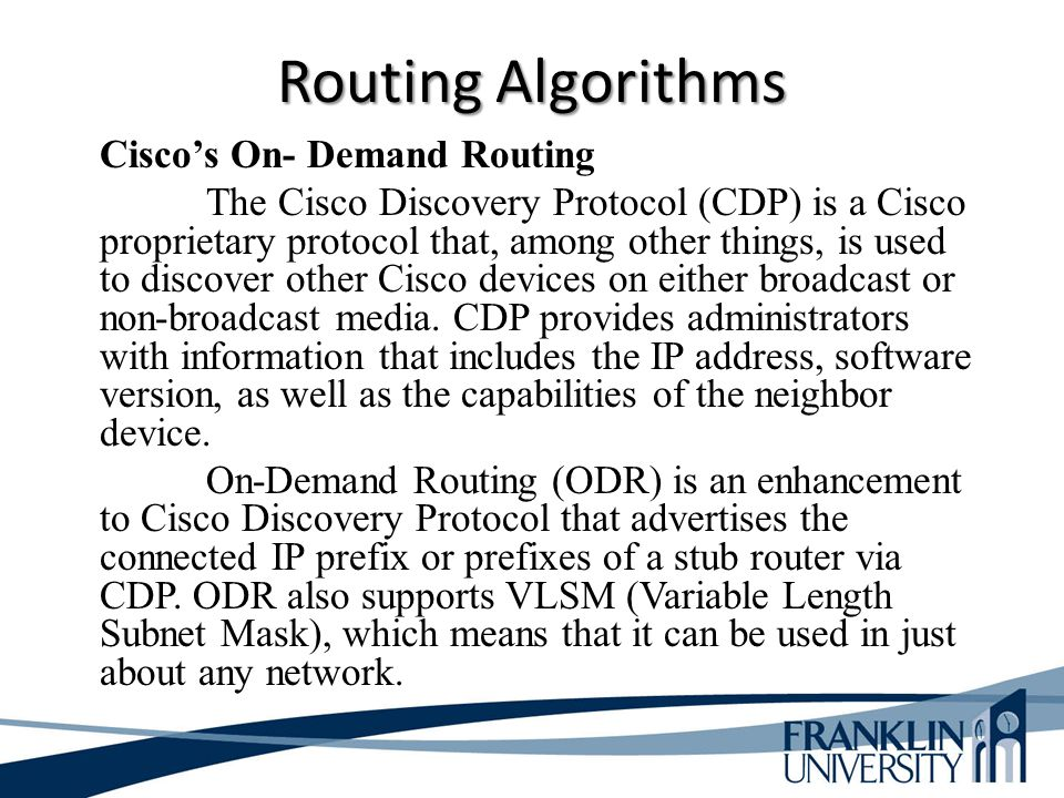 Routing Algorithms Cisco's On- Demand Routing
