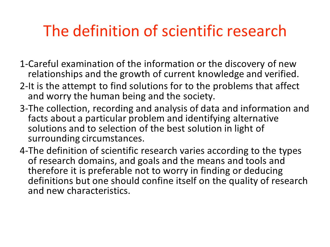 The definition of scientific research