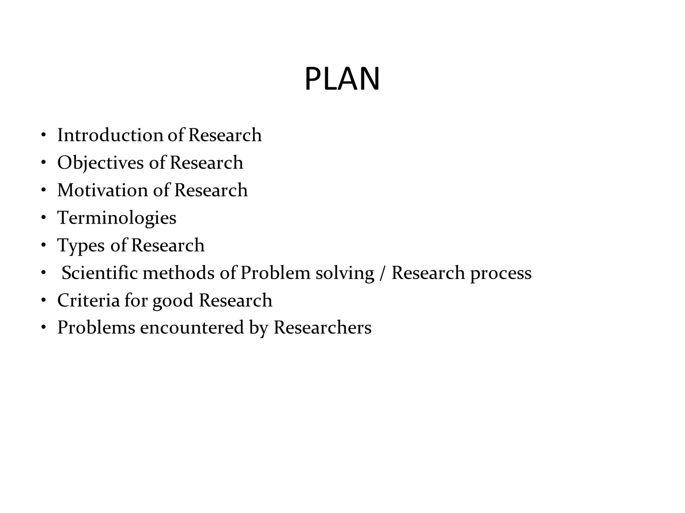 PLAN Introduction of Research Objectives of Research