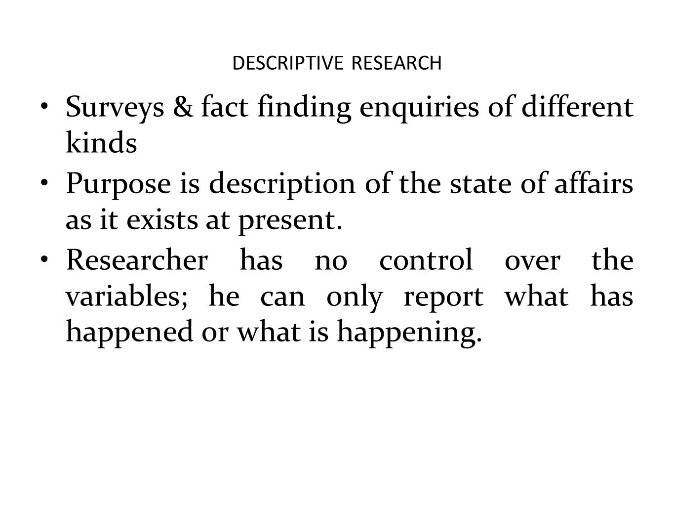 Surveys & fact finding enquiries of different kinds