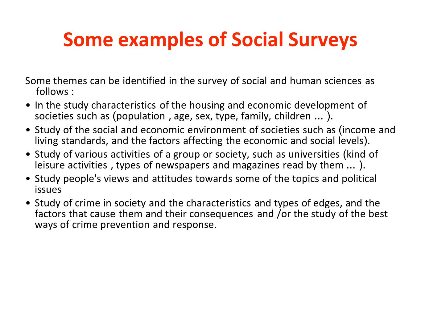 Some examples of Social Surveys