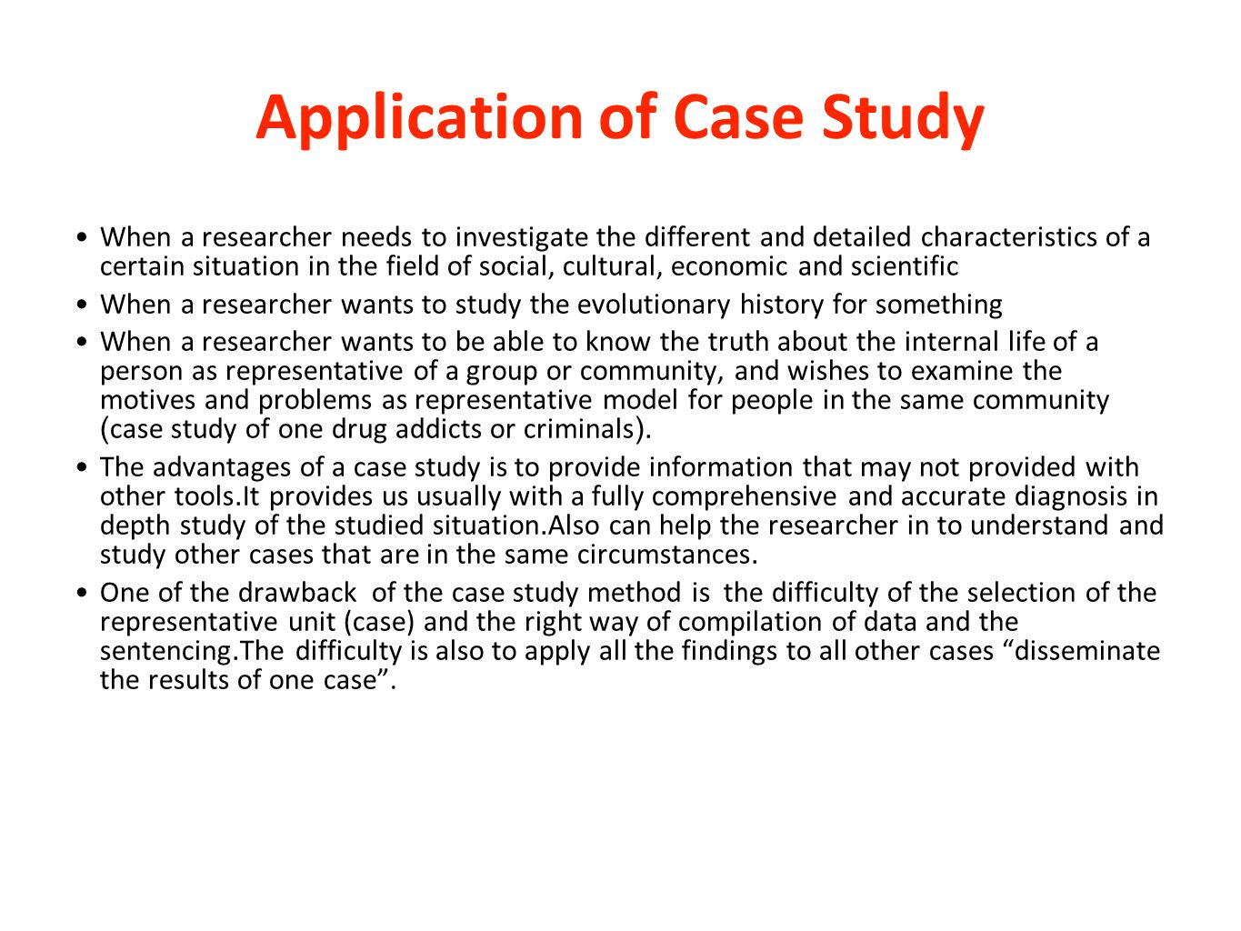 Application of Case Study
