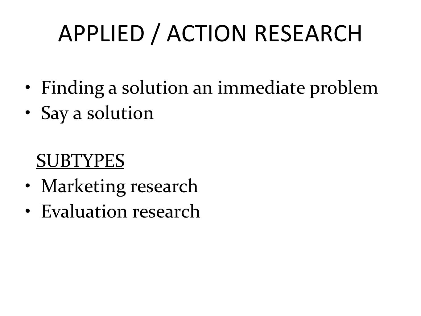 APPLIED / ACTION RESEARCH