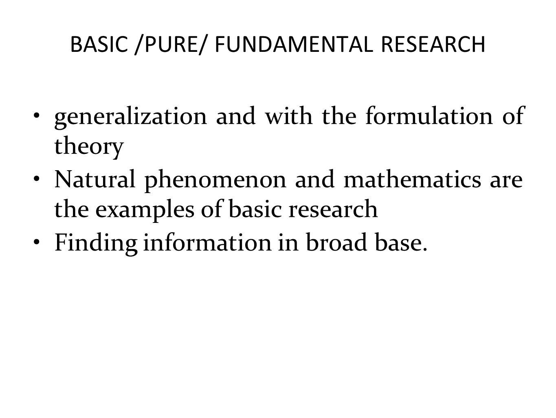 BASIC /PURE/ FUNDAMENTAL RESEARCH
