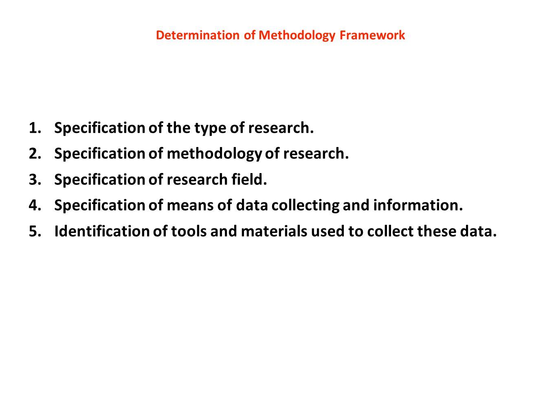 Determination of Methodology Framework