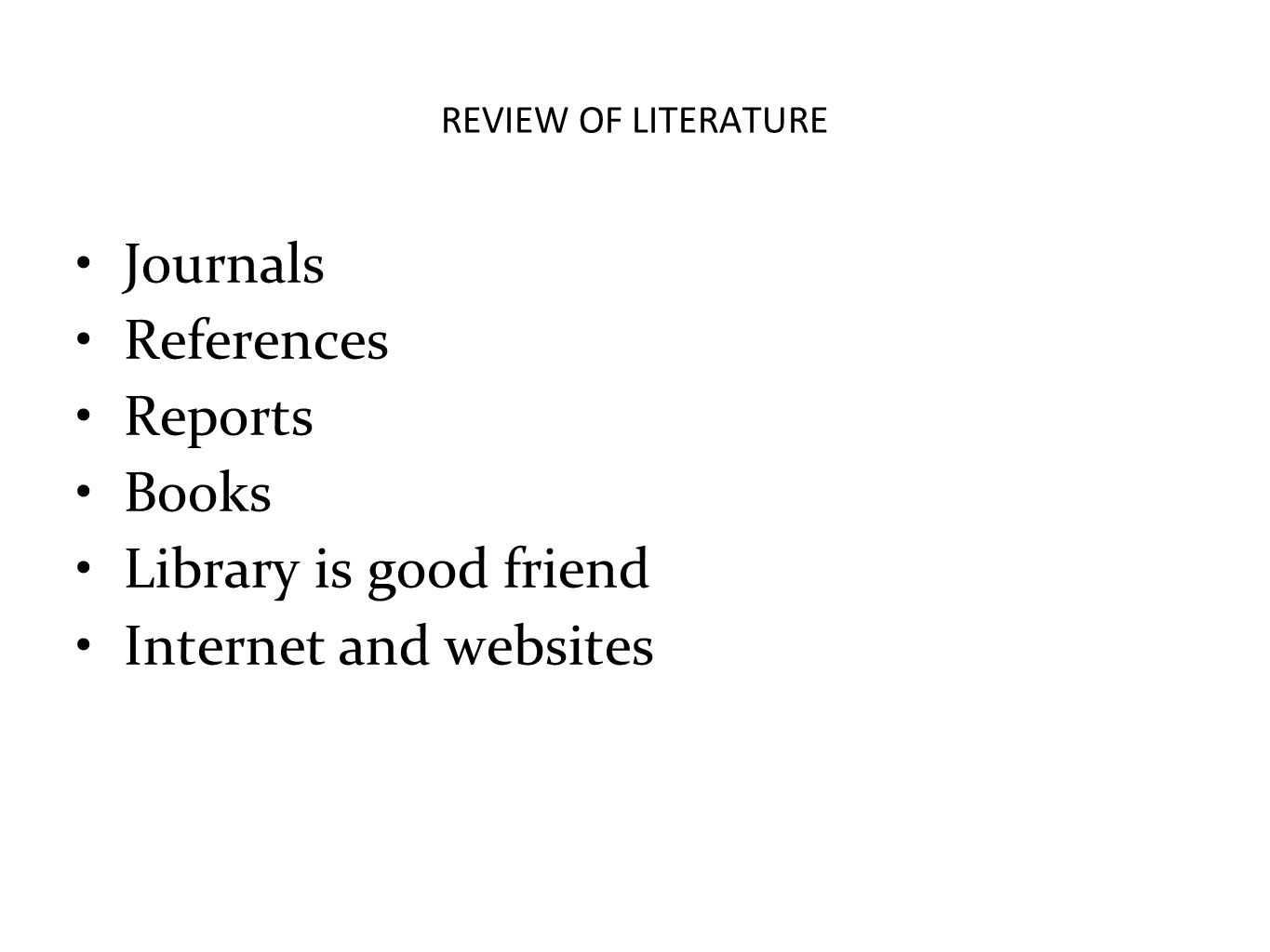 Journals References Reports Books Library is good friend