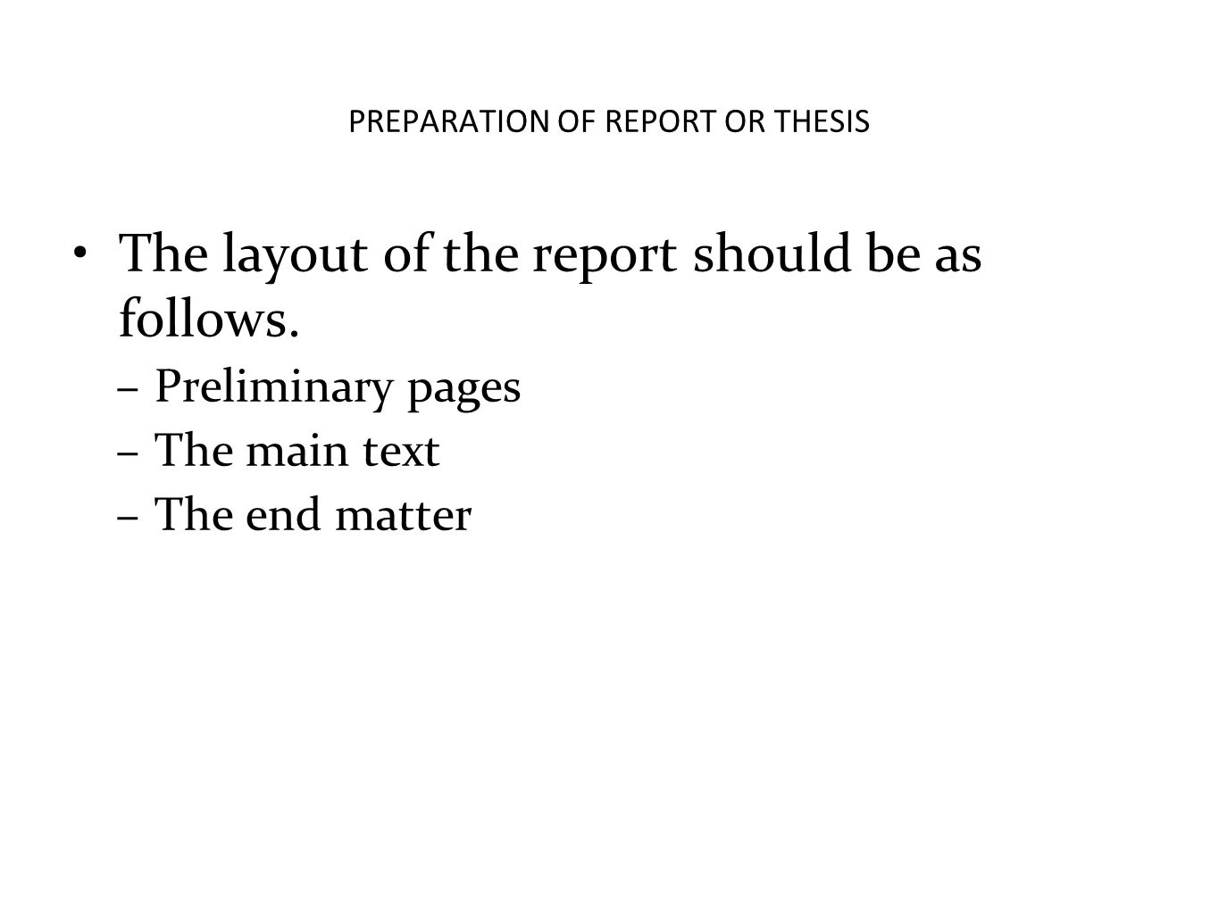 PREPARATION OF REPORT OR THESIS