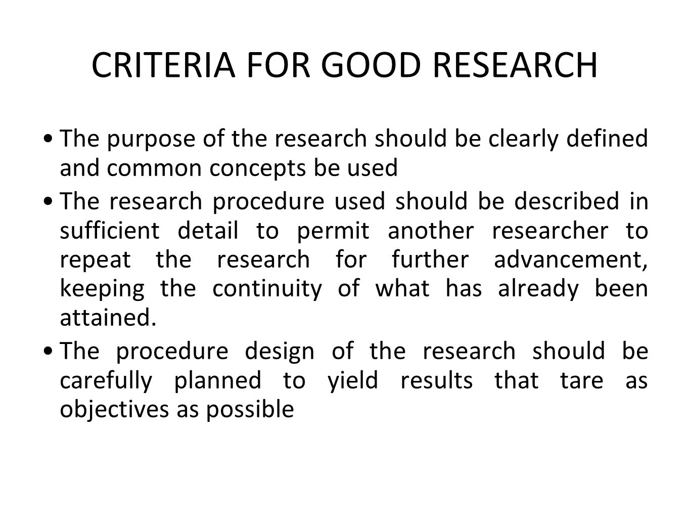 CRITERIA FOR GOOD RESEARCH