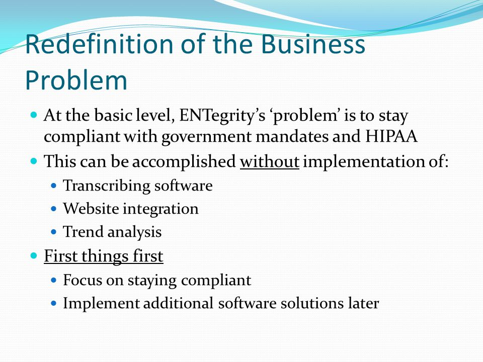 Redefinition of the Business Problem