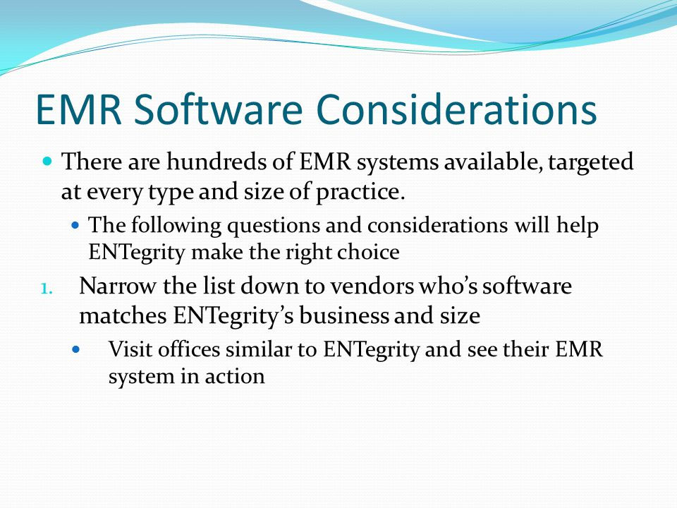 EMR Software Considerations