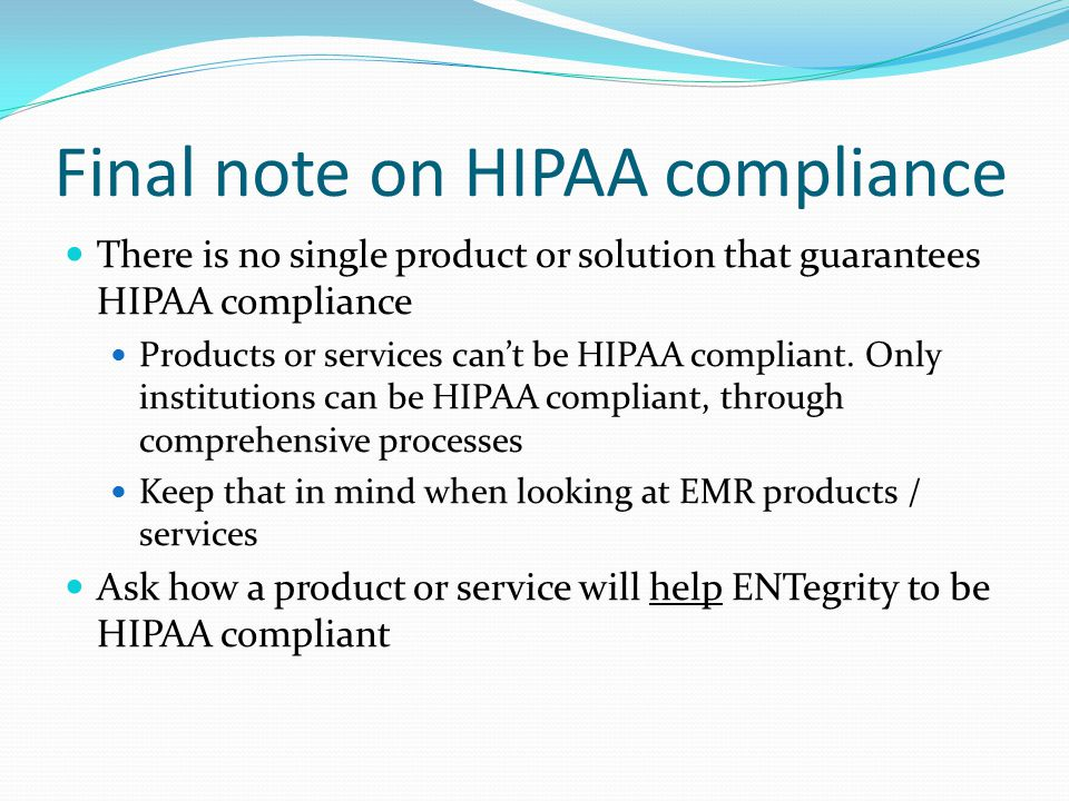Final note on HIPAA compliance