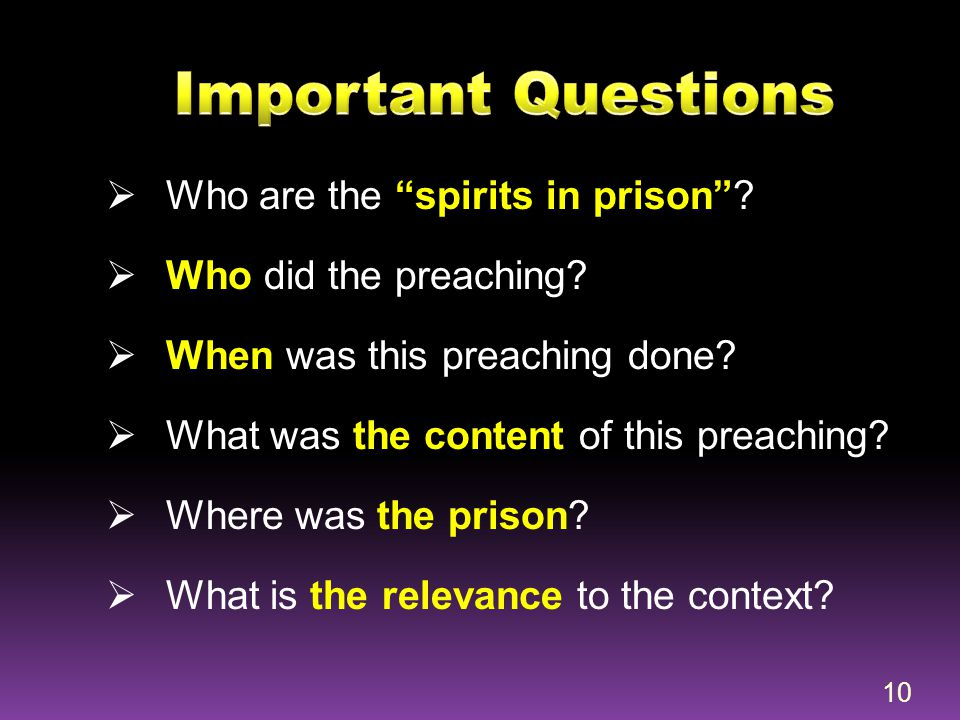 Important Questions Who are the spirits in prison
