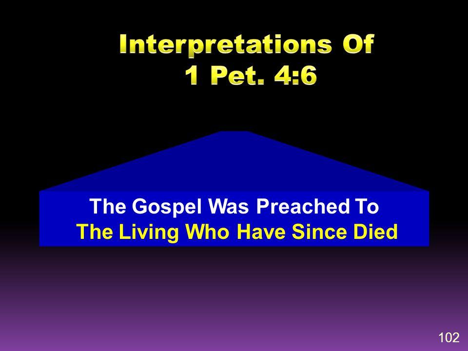 Interpretations Of 1 Pet. 4:6