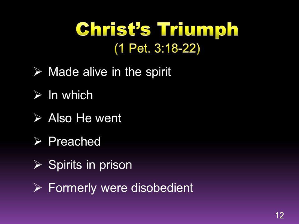 Christ's Triumph (1 Pet. 3:18-22)