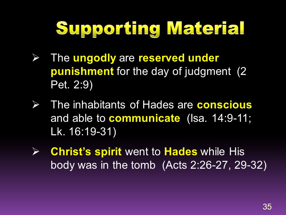 Supporting Material The ungodly are reserved under punishment for the day of judgment (2 Pet. 2:9)