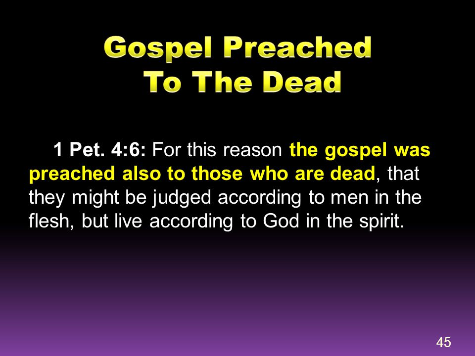 Gospel Preached To The Dead