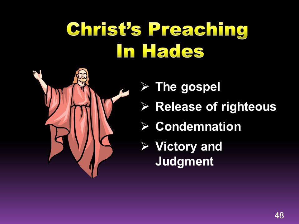 Christ's Preaching In Hades
