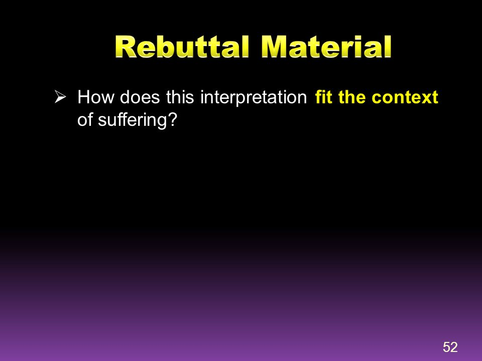 Rebuttal Material How does this interpretation fit the context of suffering