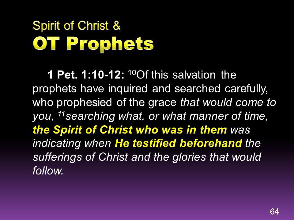 Spirit of Christ & OT Prophets