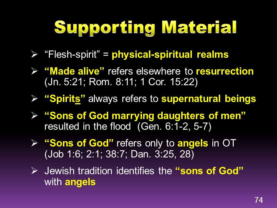 Supporting Material Flesh-spirit = physical-spiritual realms