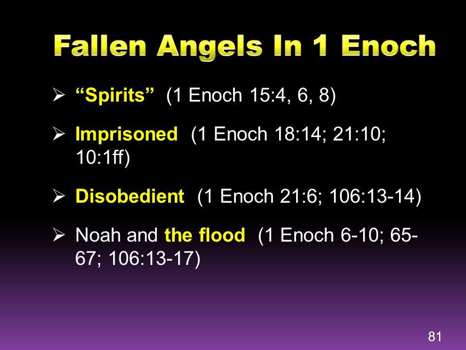 Fallen Angels In 1 Enoch Spirits (1 Enoch 15:4, 6, 8)