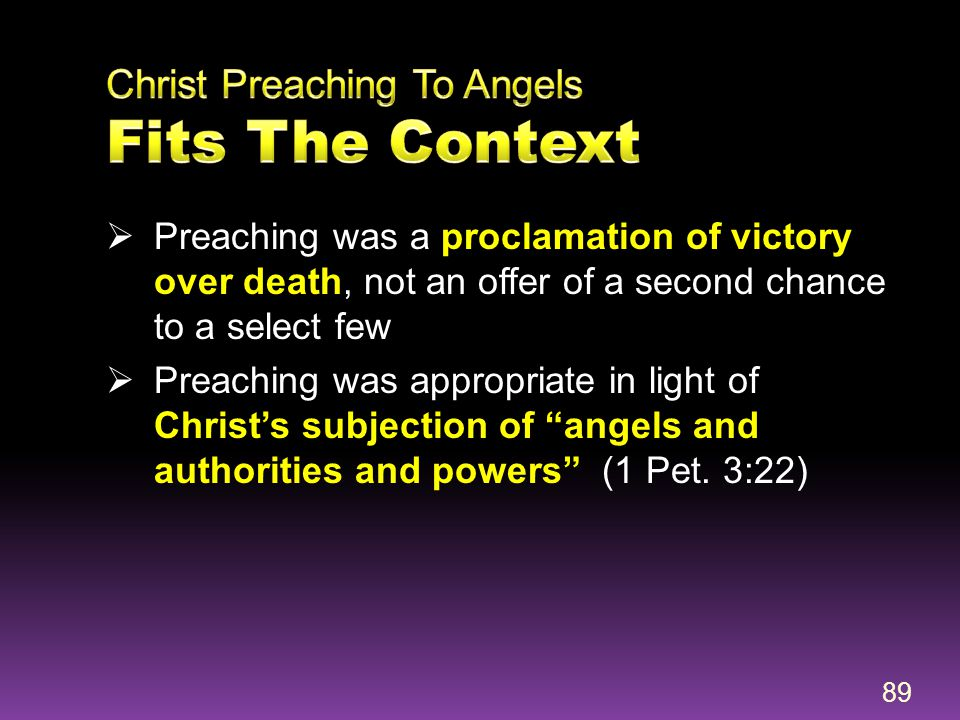 Christ Preaching To Angels Fits The Context