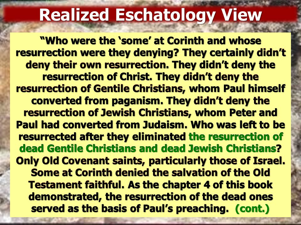 Realized Eschatology View