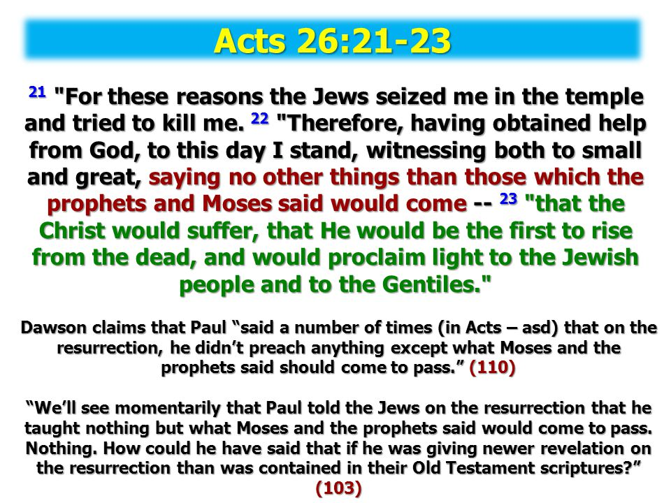 Acts 26:21-23
