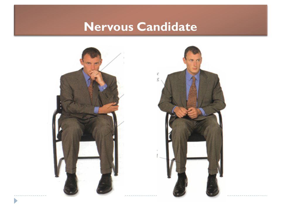 Nervous Candidate