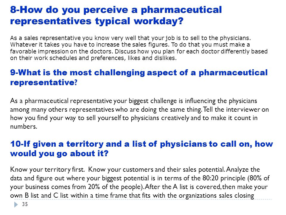 8-How do you perceive a pharmaceutical representatives typical workday