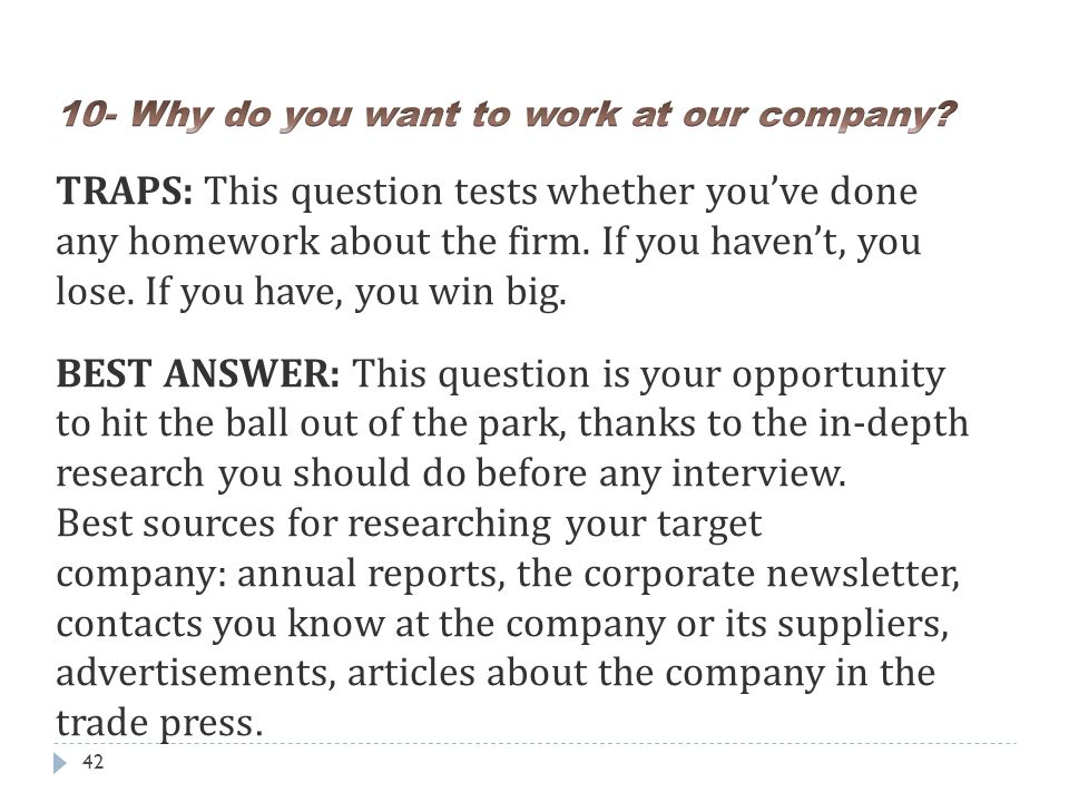 10- Why do you want to work at our company