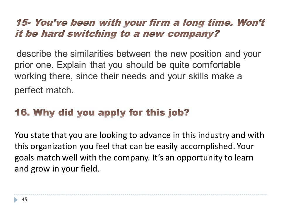 why did you apply for this job - Why Are You Looking For A New Job